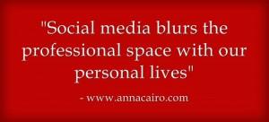 Social-media-blurs-theprofessional