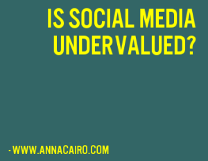 social media is undervalued